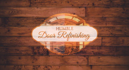 Humble Door Refinishing