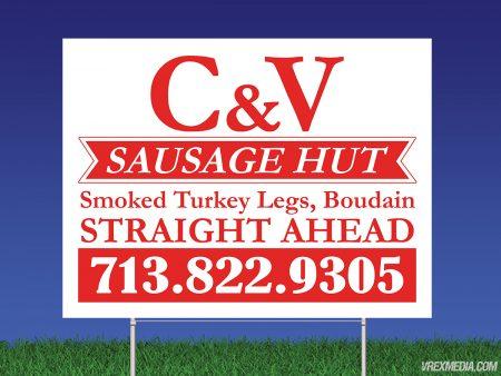 C&V Sausage Hut Yard Sign
