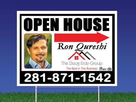 Yard Sign Designed and Printed for ron Qureshi