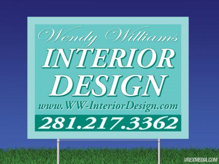 Wendy Williams Interior Design Yard Sign