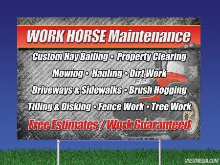 Work Horse Maintenance Yard Sign
